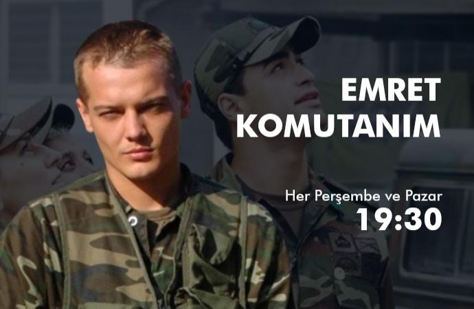 Emret Komutanım