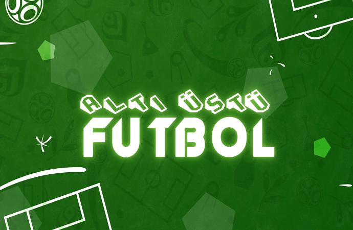 ALTI ÜSTÜ FUTBOL - 30.03.2018