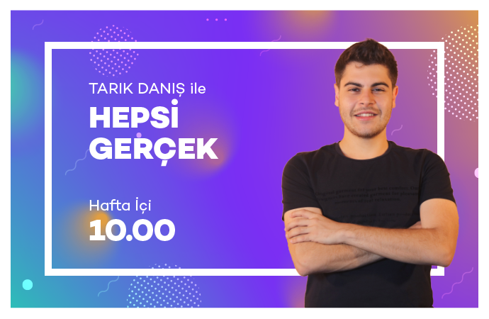 HEPSİ GERÇEK - 10. BÖLÜM