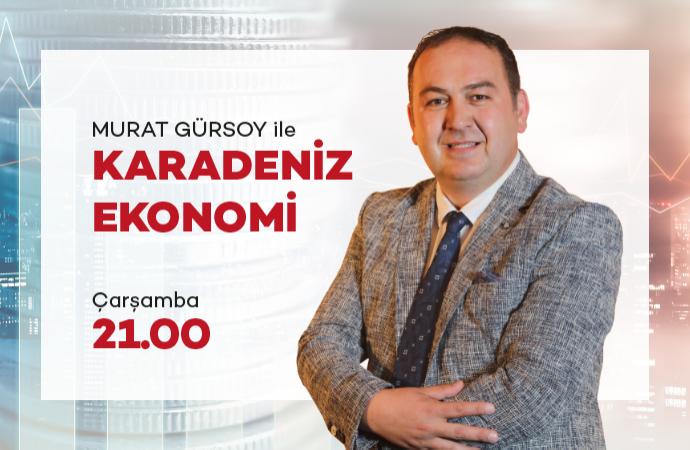 KARADENİZ EKONOMİ - İŞ ADAMI BORA TEPE 29 01 2020