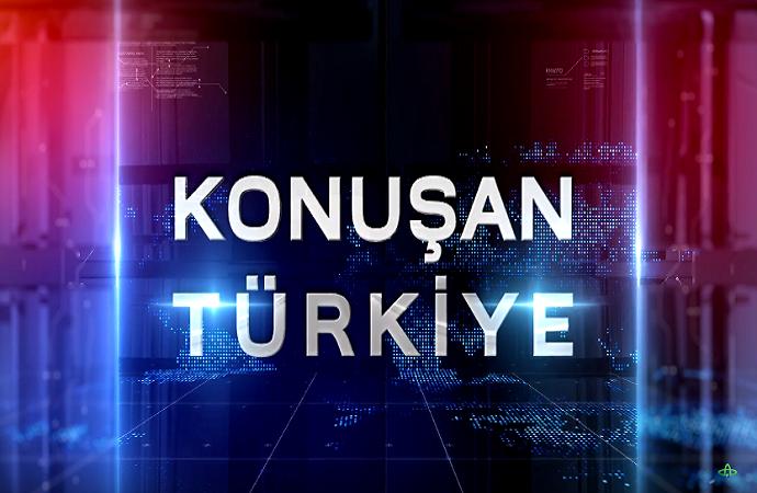 KONUŞAN TÜRKİYE  - 30.03.2018
