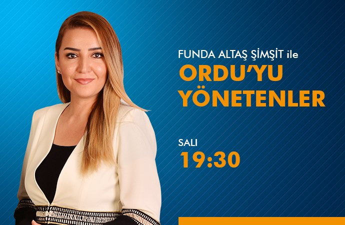 ORDUYU YÖNETENLER - ŞENEL YEDİYILDIZ 17.03.2020
